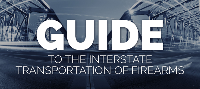 NRA-ILA | Guide To The Interstate Transportation Of Firearms